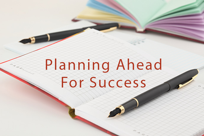 Planning Ahead For Success