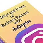 Free ebook – The Whys & Hows of Business Success with Instagram